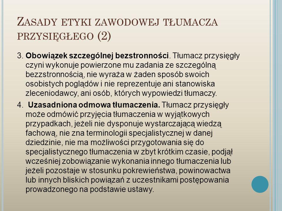Zasady etyki zawodowej tłumacza przysięgłego (2)