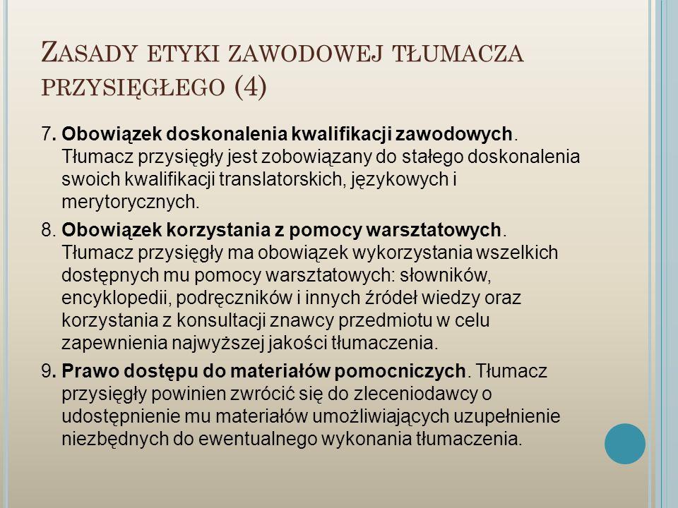 Zasady etyki zawodowej tłumacza przysięgłego (4)