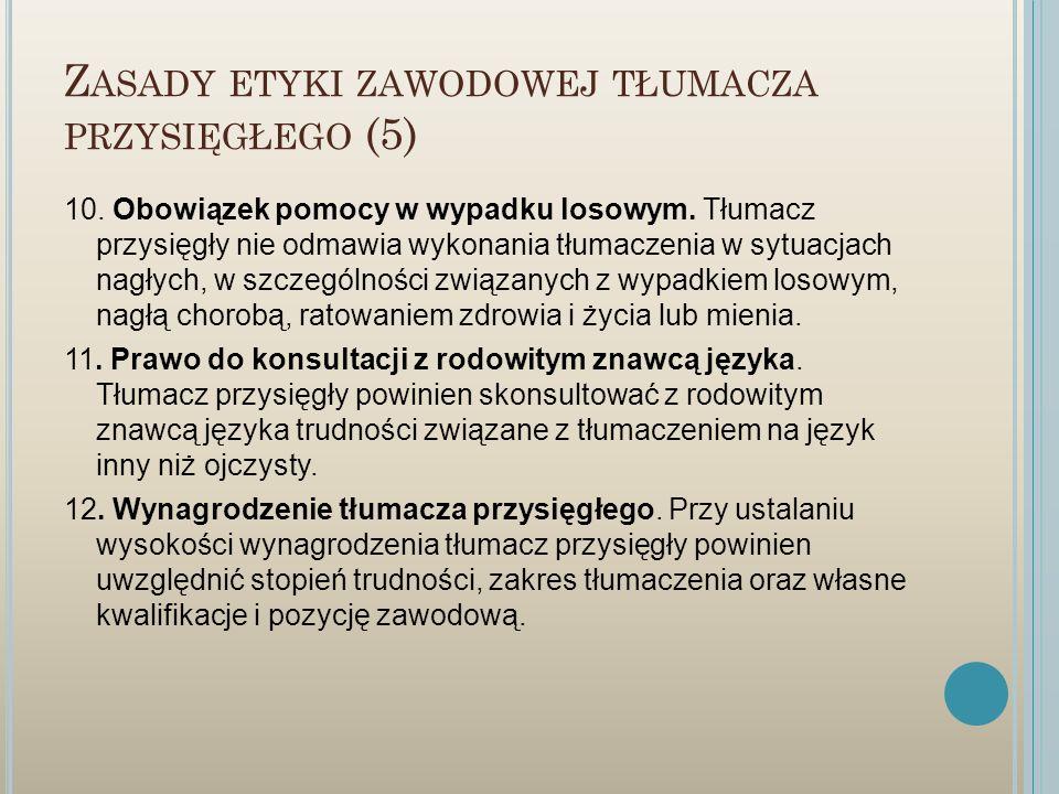 Zasady etyki zawodowej tłumacza przysięgłego (5)