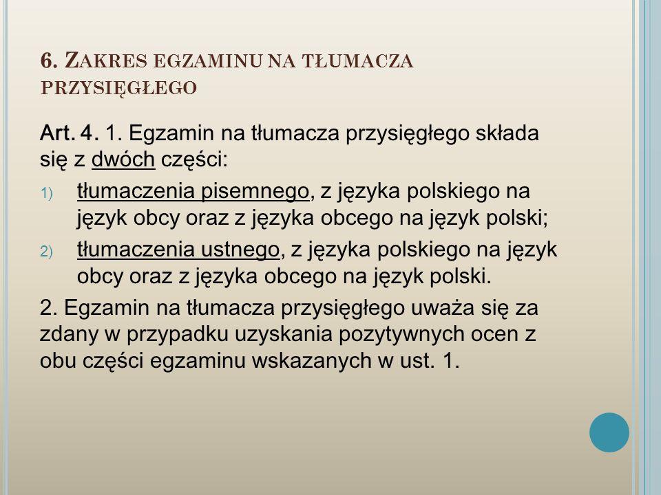 6. Zakres egzaminu na tłumacza przysięgłego