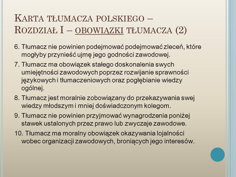Karta tłumacza polskiego – Rozdział I – obowiązki tłumacza (2)