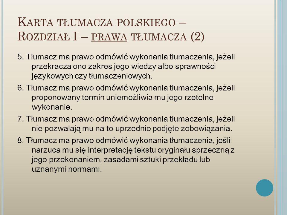 Karta tłumacza polskiego – Rozdział I – prawa tłumacza (2)
