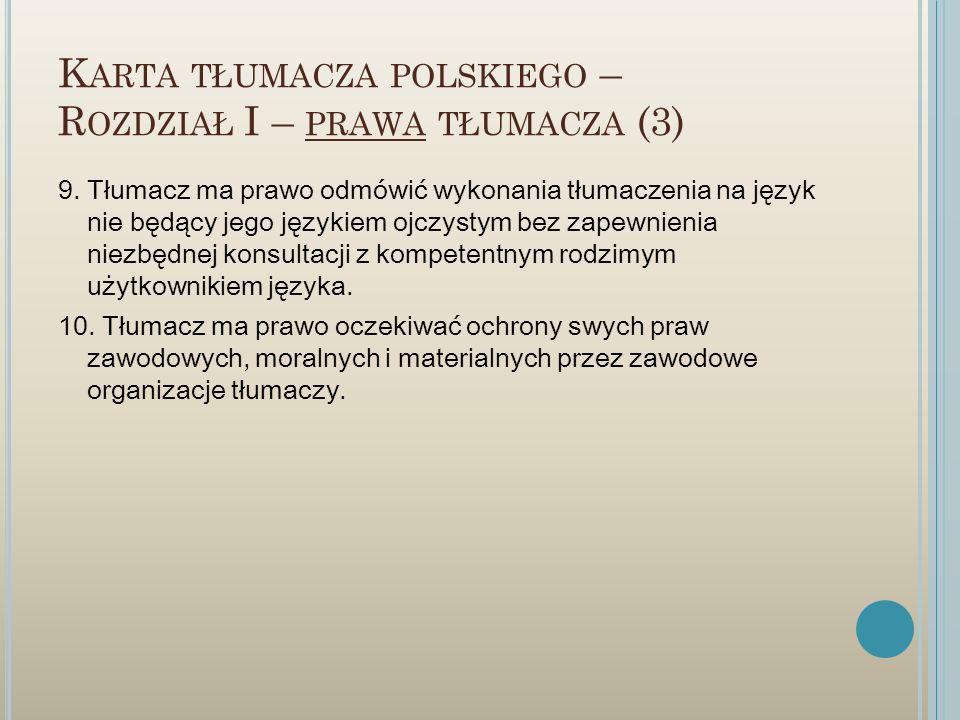 Karta tłumacza polskiego – Rozdział I – prawa tłumacza (3)