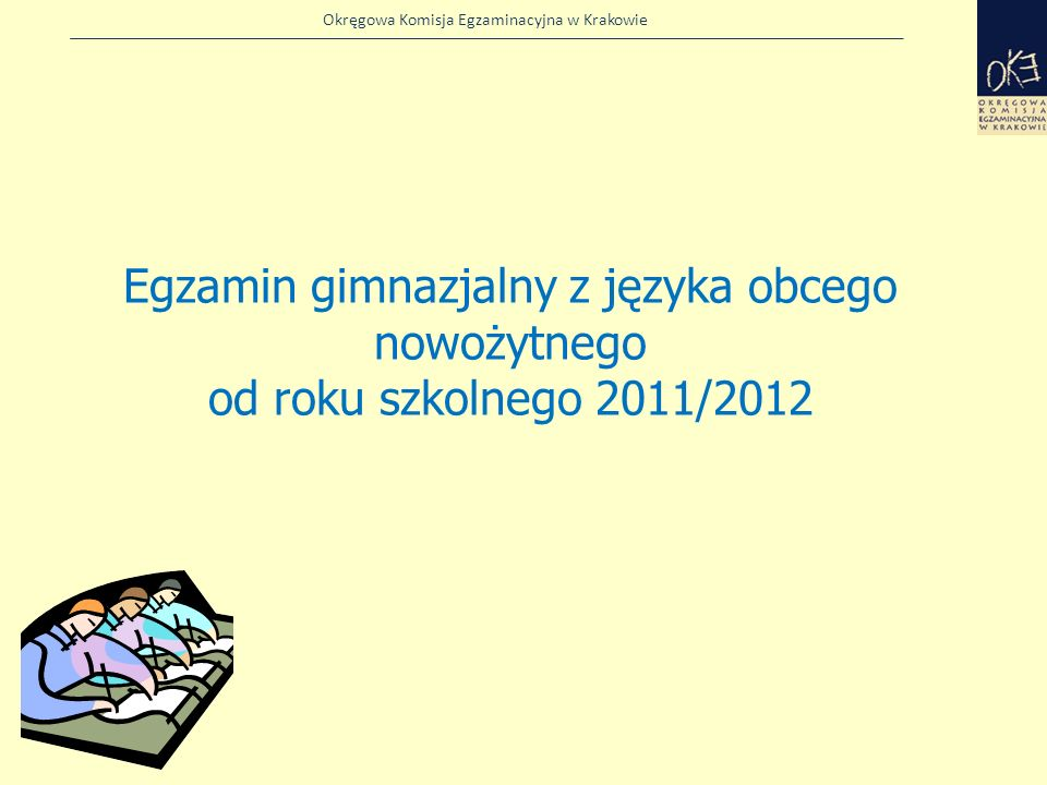Egzamin gimnazjalny z języka obcego nowożytnego od roku szkolnego 2011/2012