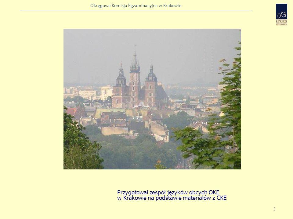 Przygotował zespół języków obcych OKE w Krakowie na podstawie materiałów z CKE