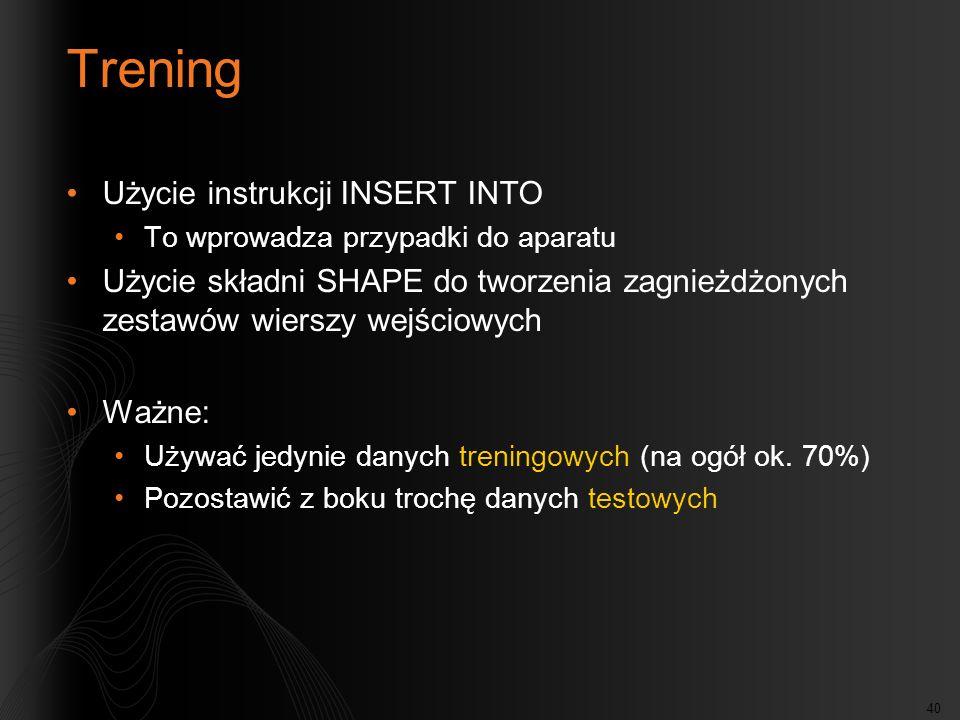 Trening Użycie instrukcji INSERT INTO