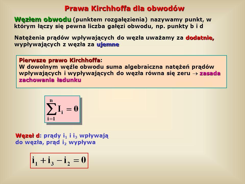 Prawa Kirchhoffa dla obwodów