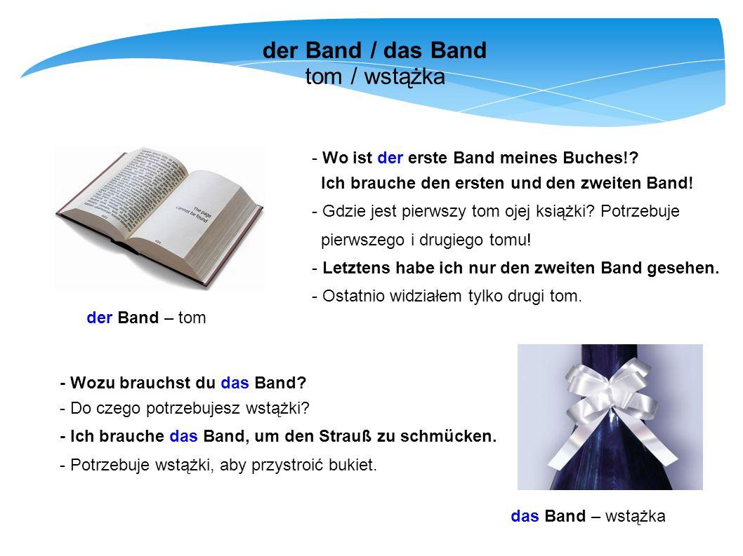 der Band / das Band tom / wstążka