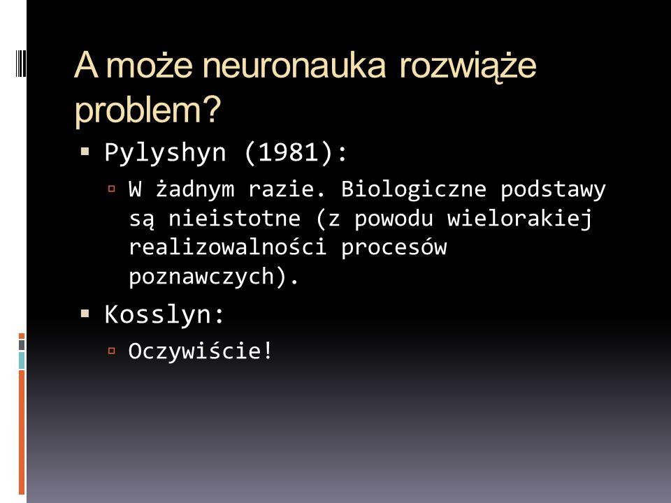 A może neuronauka rozwiąże problem