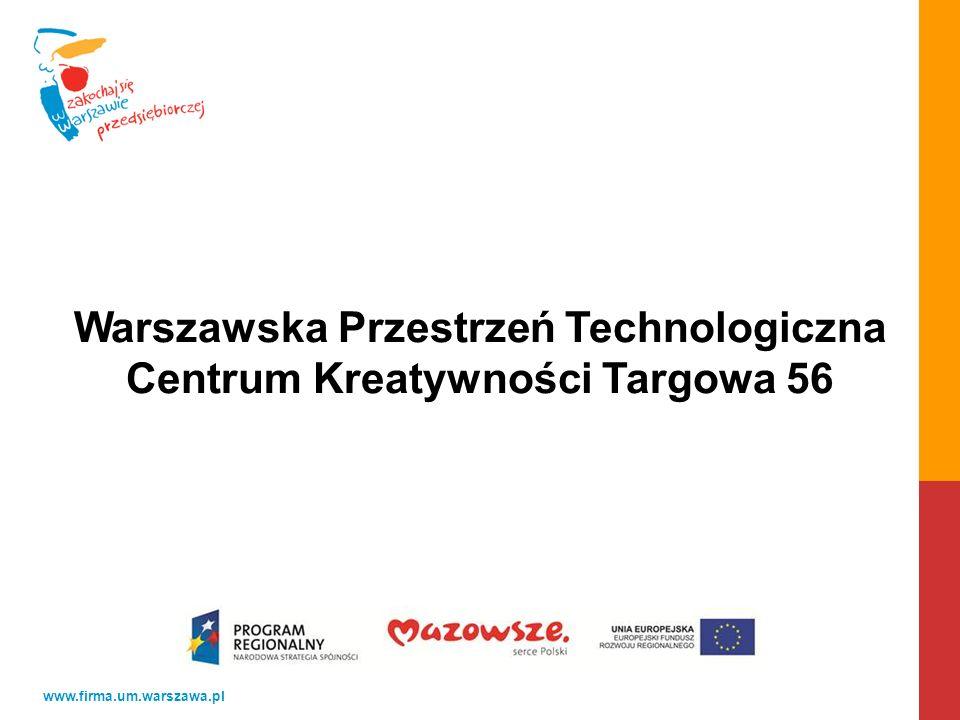 Warszawska Przestrzeń Technologiczna Centrum Kreatywności Targowa 56