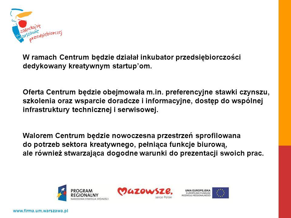 W ramach Centrum będzie działał inkubator przedsiębiorczości