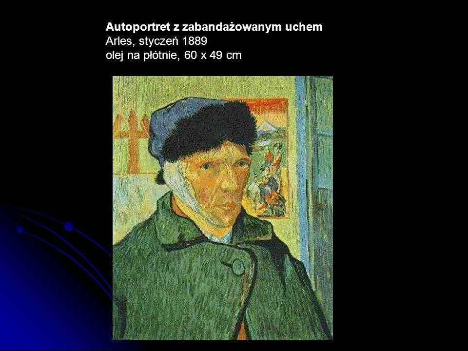 Autoportret z zabandażowanym uchem