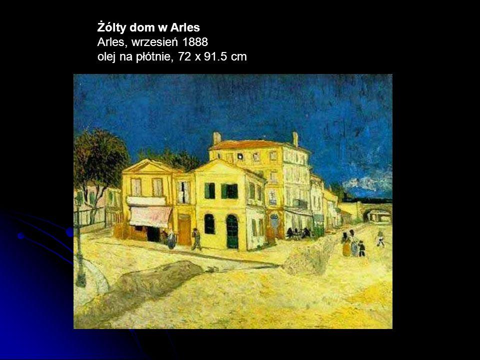 Żólty dom w Arles Arles, wrzesień 1888 olej na płótnie, 72 x 91.5 cm
