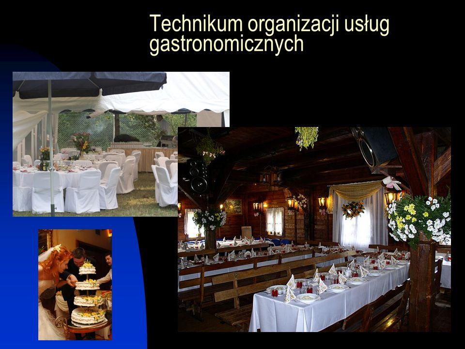 Technikum organizacji usług gastronomicznych
