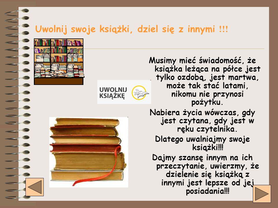 Uwolnij swoje książki, dziel się z innymi !!!
