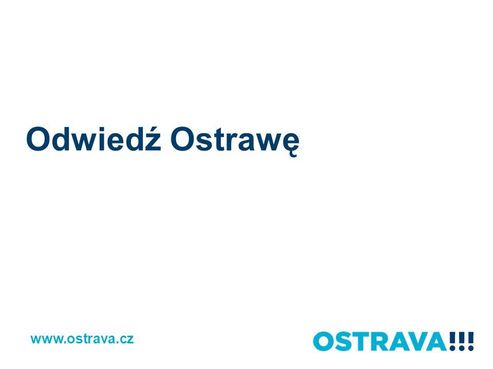 Odwiedź Ostrawę www.ostrava.cz