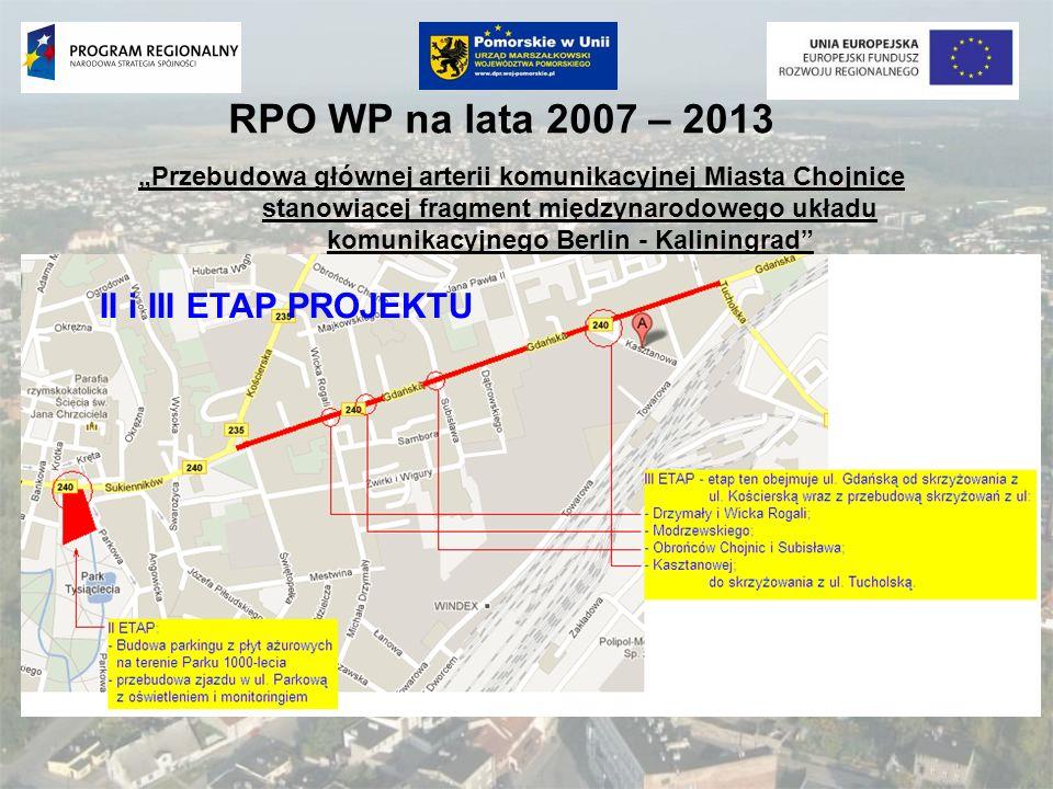 RPO WP na lata 2007 – 2013 II i III ETAP PROJEKTU