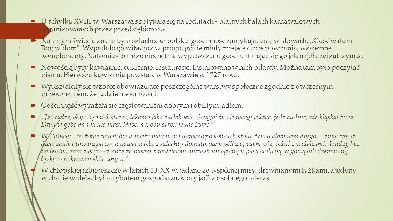 U schyłku XVIII w. Warszawa spotykała się na redutach - płatnych balach karnawałowych organizowanych przez przedsiębiorców.