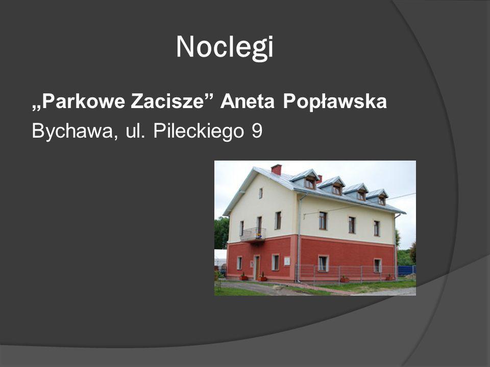 """Noclegi """"Parkowe Zacisze Aneta Popławska Bychawa, ul. Pileckiego 9"""