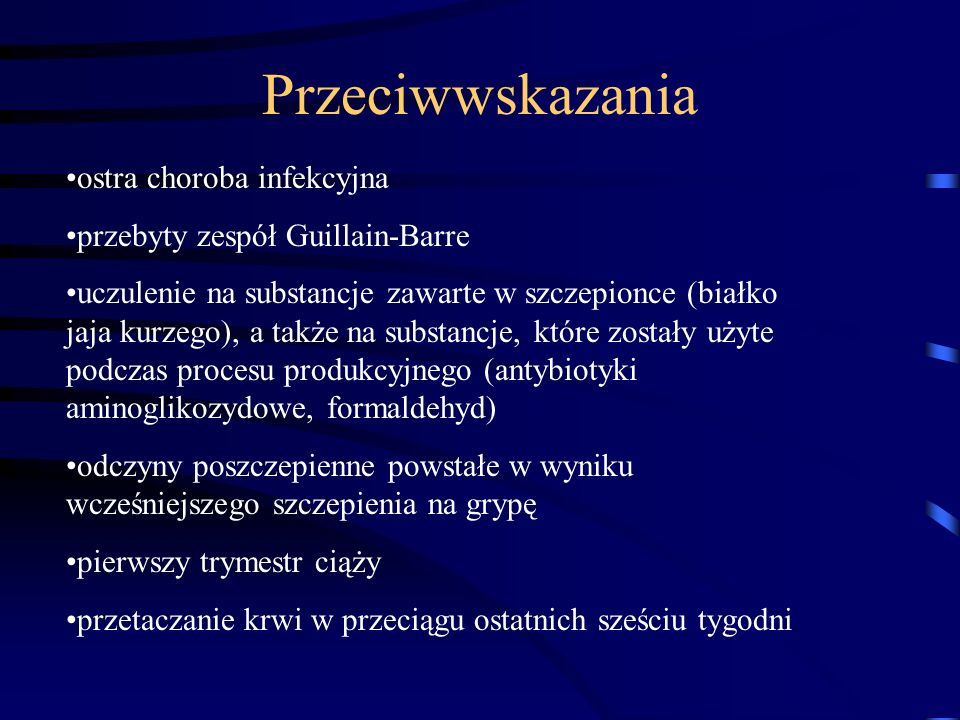 Przeciwwskazania ostra choroba infekcyjna
