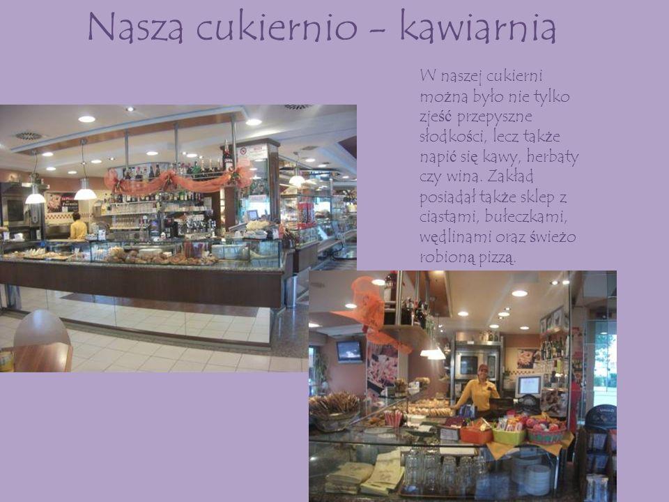 Nasza cukiernio - kawiarnia