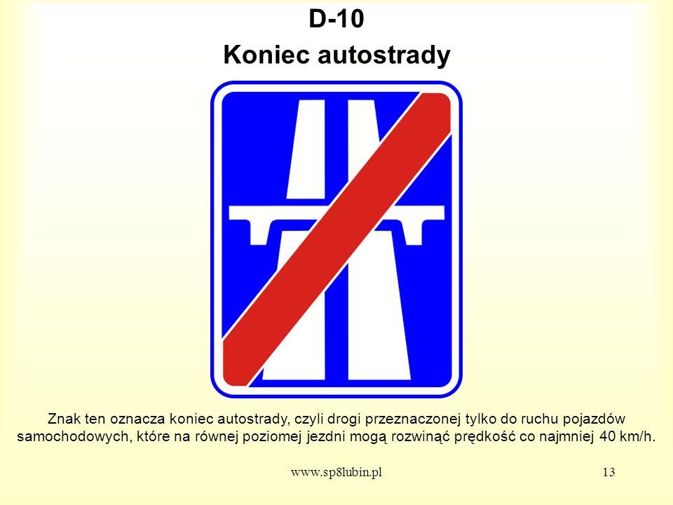 D-10 Koniec autostrady.