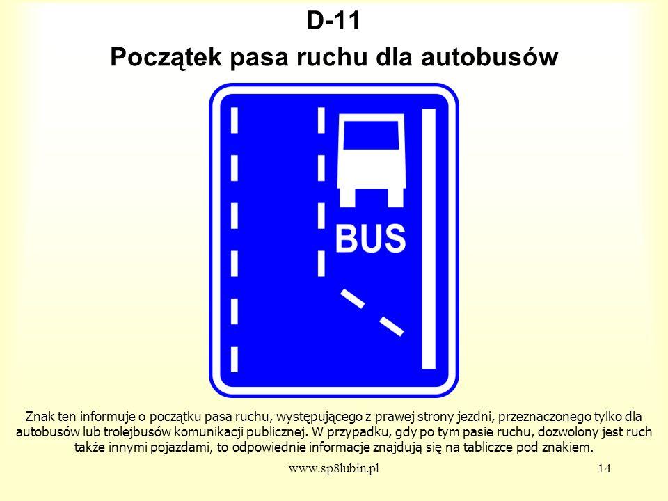 Początek pasa ruchu dla autobusów