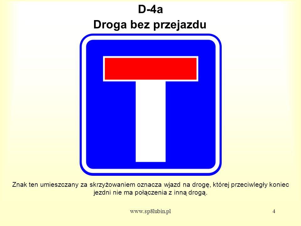D-4a Droga bez przejazdu