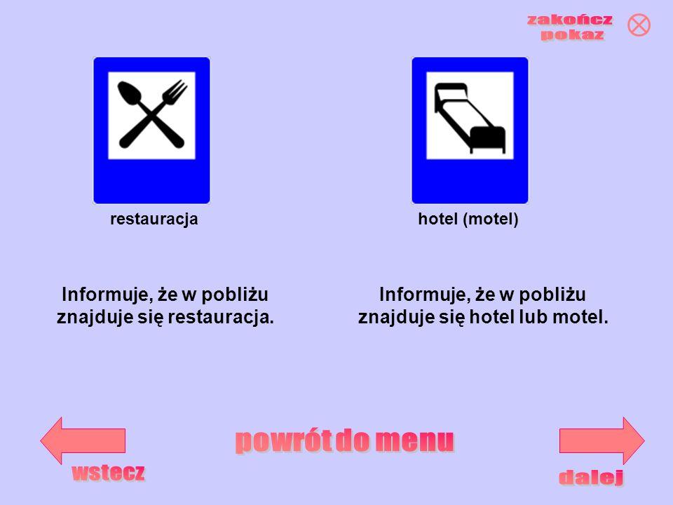 znajduje się restauracja. znajduje się hotel lub motel.