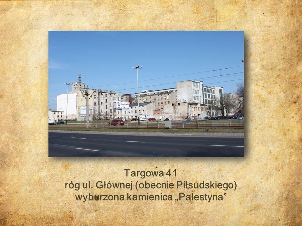 """róg ul. Głównej (obecnie Piłsudskiego) wyburzona kamienica """"Palestyna"""
