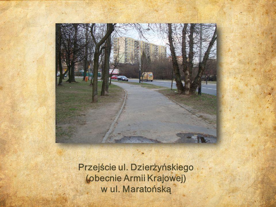 Przejście ul. Dzierżyńskiego (obecnie Armii Krajowej)