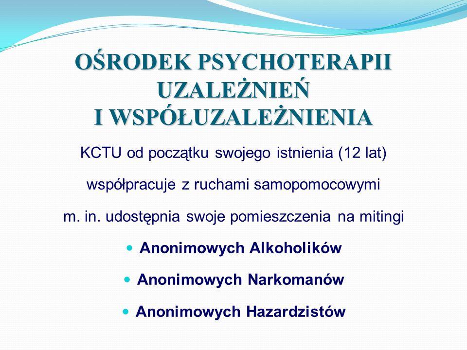 OŚRODEK PSYCHOTERAPII UZALEŻNIEŃ I WSPÓŁUZALEŻNIENIA