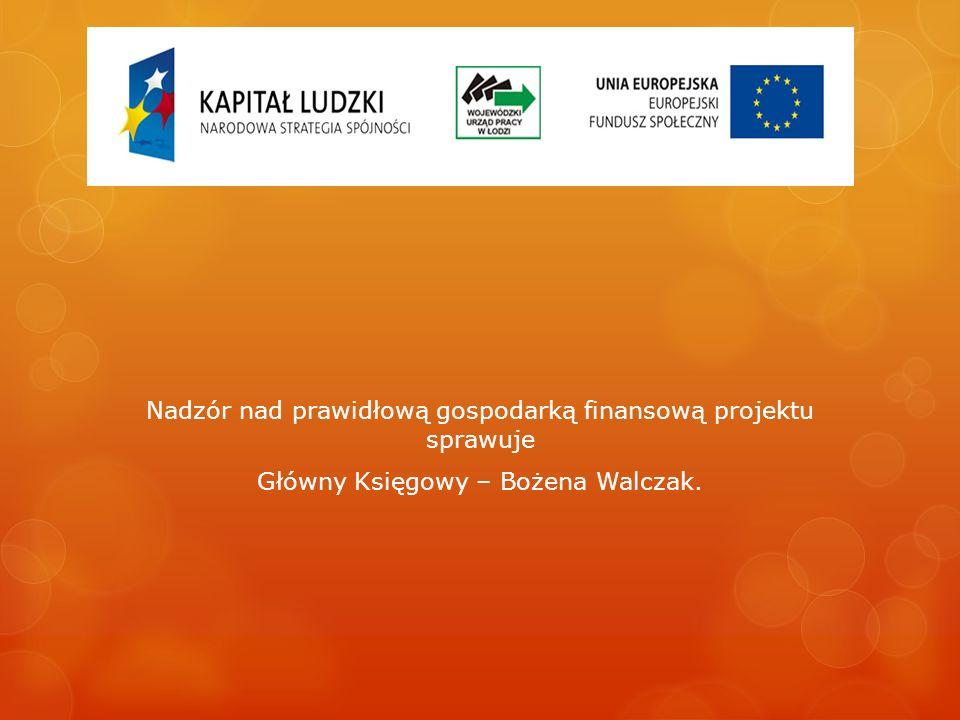 Nadzór nad prawidłową gospodarką finansową projektu sprawuje