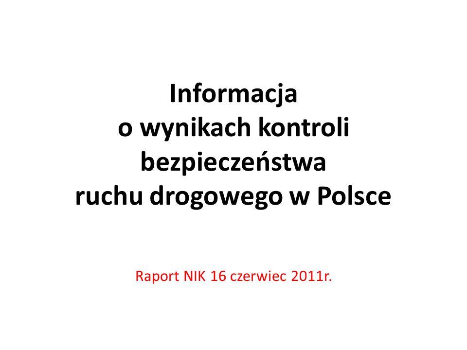 Informacja o wynikach kontroli bezpieczeństwa ruchu drogowego w Polsce