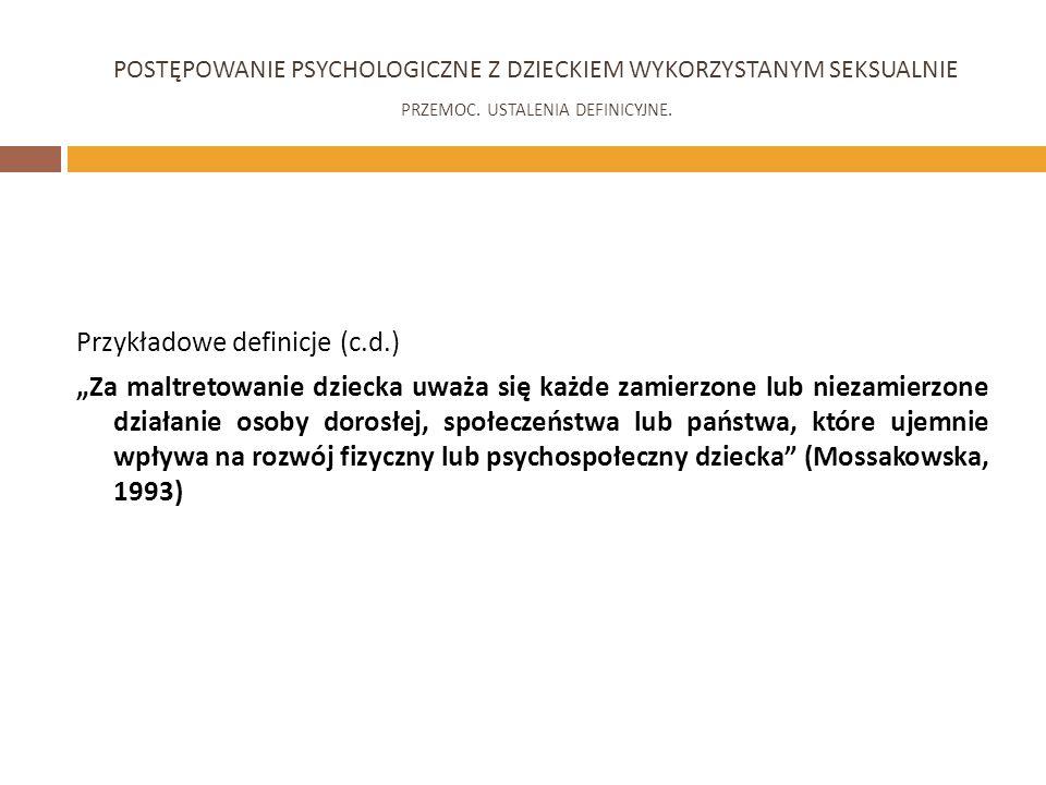 POSTĘPOWANIE PSYCHOLOGICZNE Z DZIECKIEM WYKORZYSTANYM SEKSUALNIE
