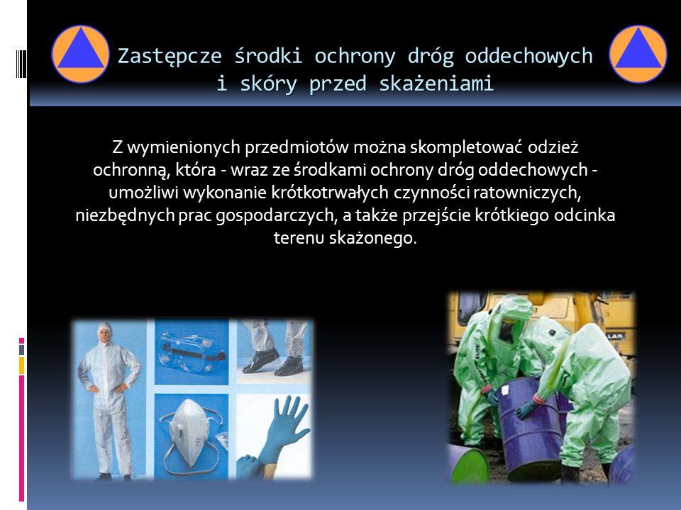 Zastępcze środki ochrony dróg oddechowych i skóry przed skażeniami