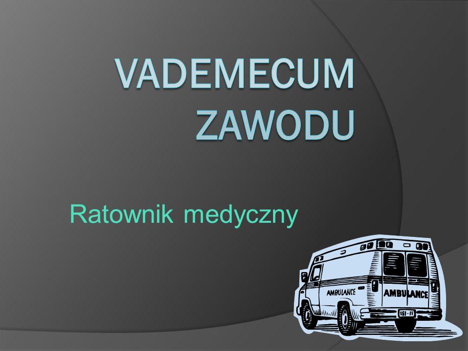 Vademecum Zawodu Ratownik medyczny