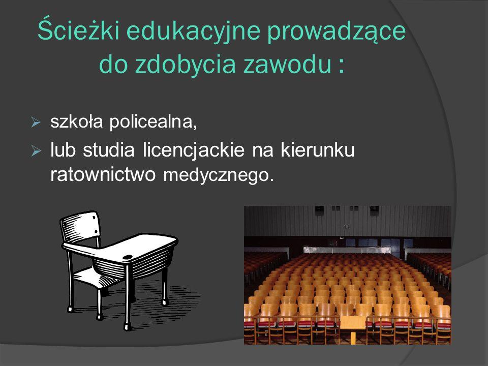 Ścieżki edukacyjne prowadzące do zdobycia zawodu :