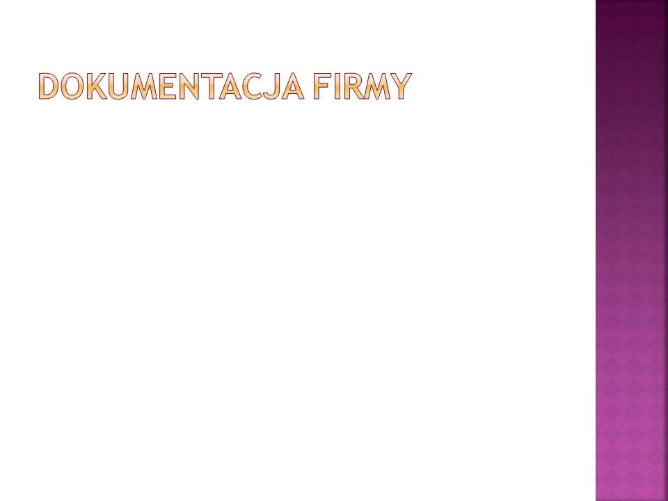 DOKUMENTACJA FIRMY