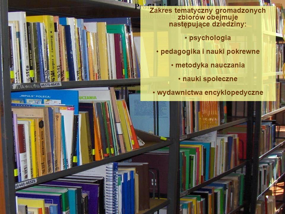 Profil zbiorów biblioteki