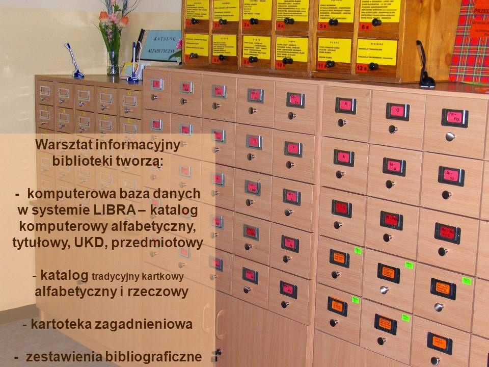 Warsztat informacyjny biblioteki tworzą: