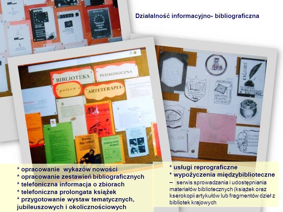 Działalność informacyjno- bibliograficzna