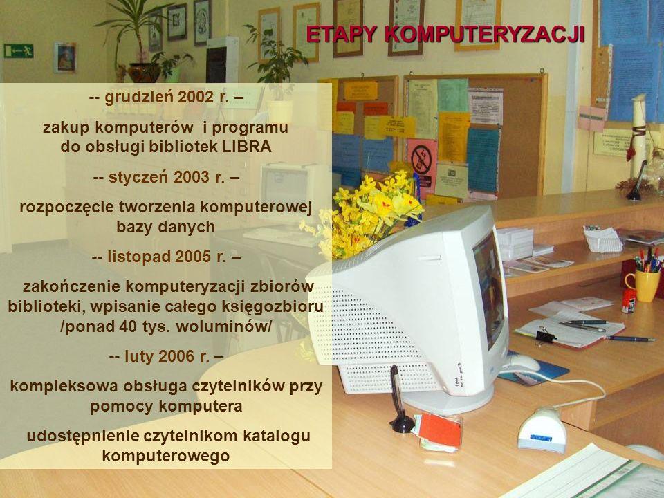 ETAPY KOMPUTERYZACJI -- grudzień 2002 r. –