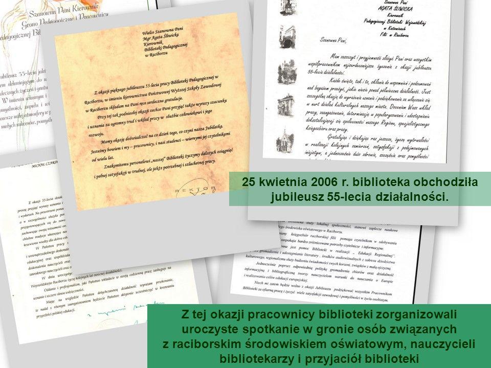 25 kwietnia 2006 r. biblioteka obchodziła jubileusz 55-lecia działalności.