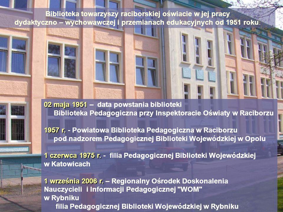 Biblioteka towarzyszy raciborskiej oświacie w jej pracy