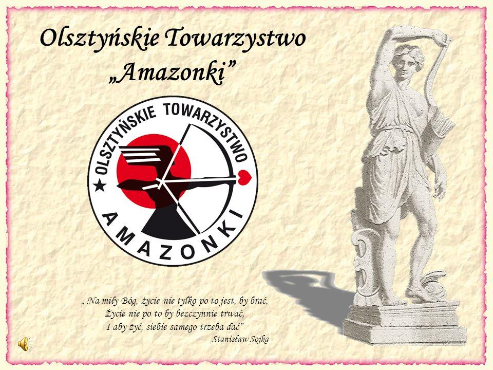 """Olsztyńskie Towarzystwo """"Amazonki"""