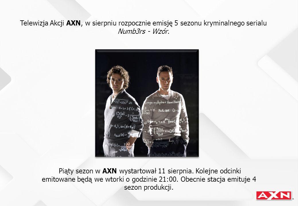 Telewizja Akcji AXN, w sierpniu rozpocznie emisję 5 sezonu kryminalnego serialu Numb3rs - Wzór.