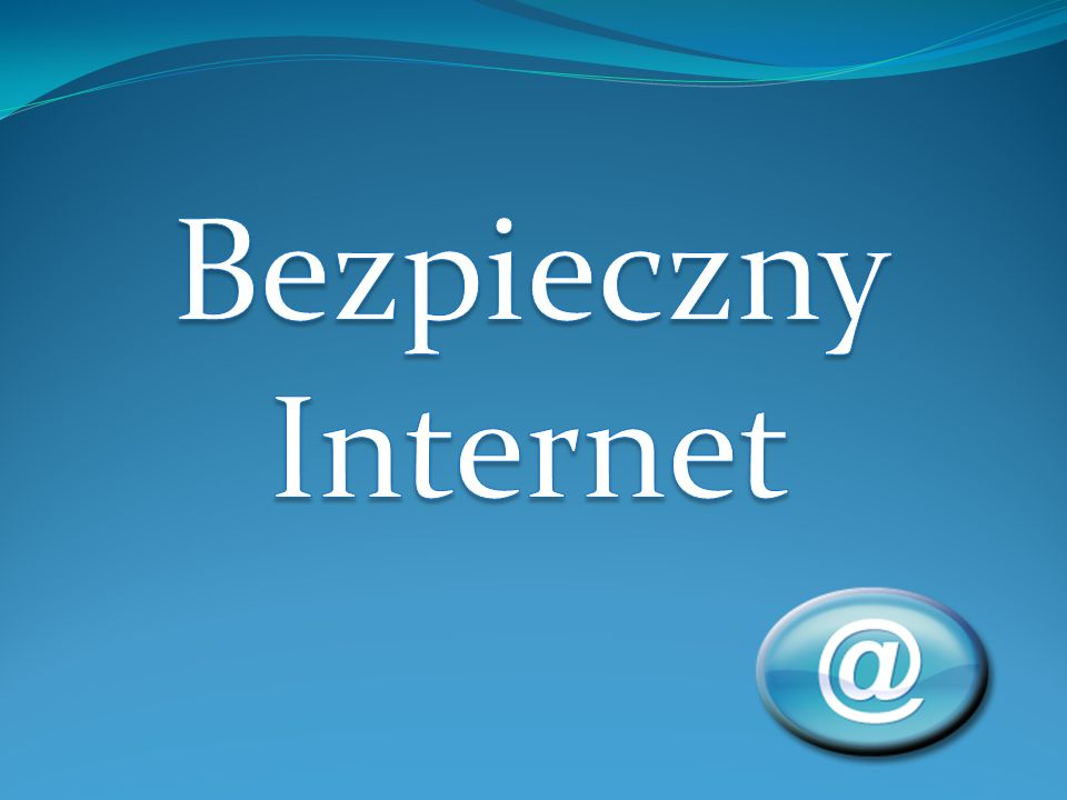 Bezpieczny internet ppt pobierz for Internet be and you
