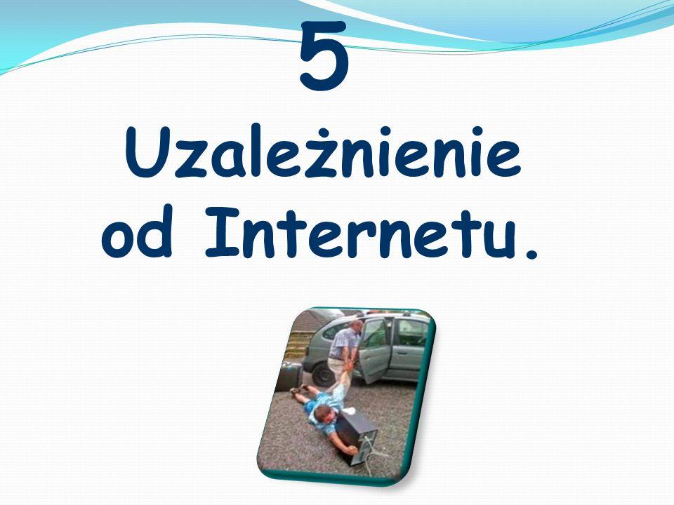 Uzależnienie od Internetu.