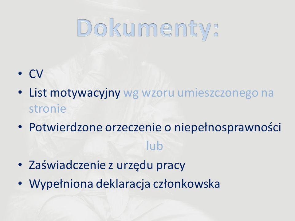 Dokumenty: CV List motywacyjny wg wzoru umieszczonego na stronie
